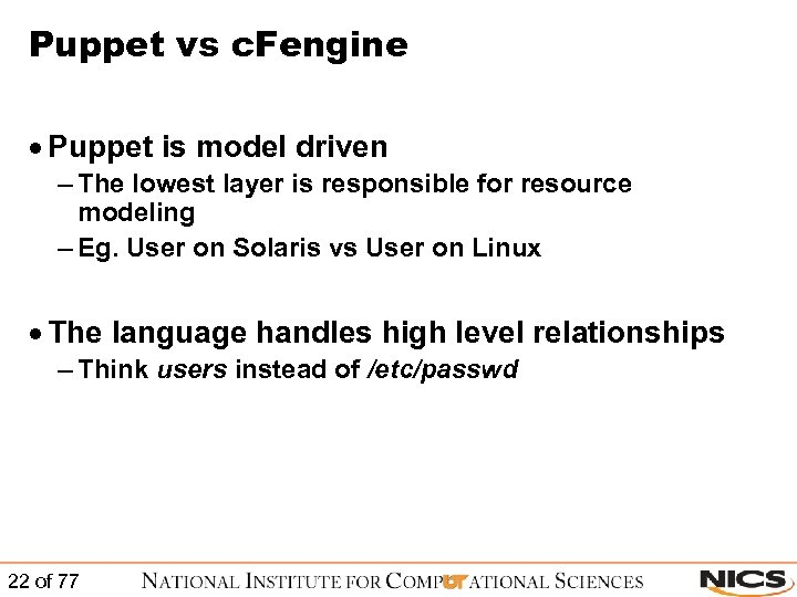Puppet vs c. Fengine · Puppet is model driven – The lowest layer is