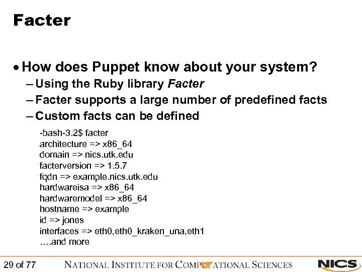 Facter · How does Puppet know about your system? – Using the Ruby library