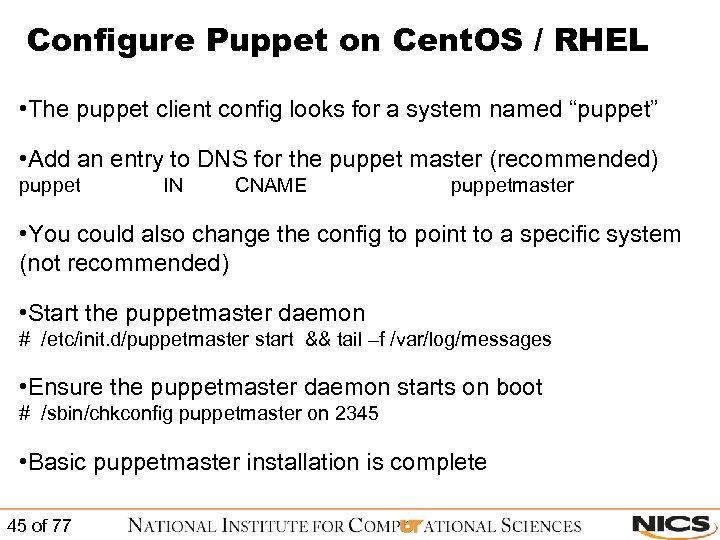 Configure Puppet on Cent. OS / RHEL • The puppet client config looks for