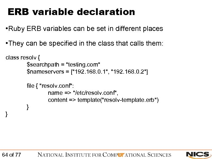 ERB variable declaration • Ruby ERB variables can be set in different places •