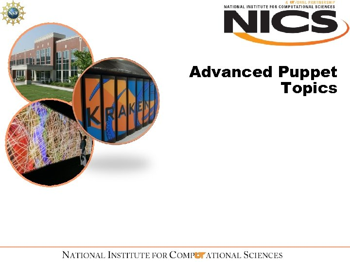 Advanced Puppet Topics