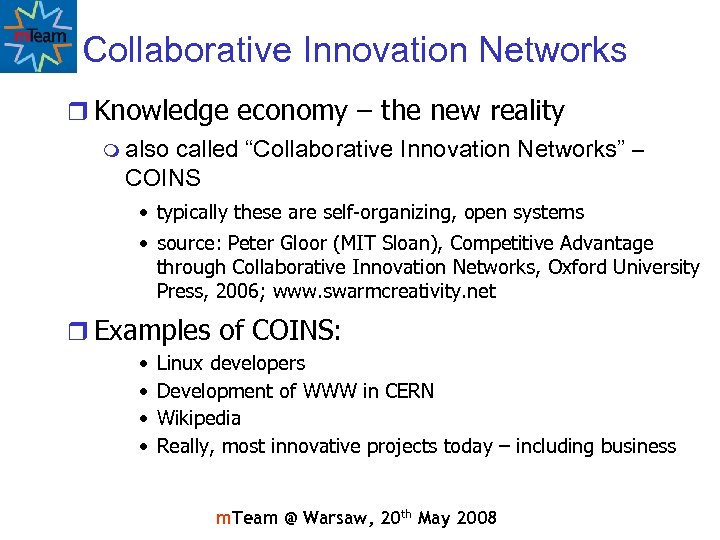 """Collaborative Innovation Networks r Knowledge economy – the new reality m also called """"Collaborative"""