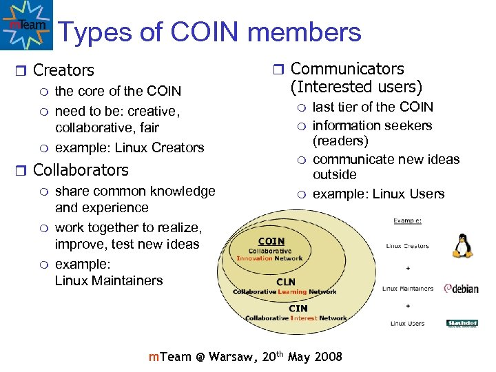 Types of COIN members r Creators m the core of the COIN m need