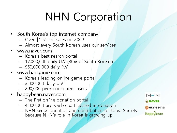 NHN Corporation • South Korea's top internet company – Over $1 billion sales on