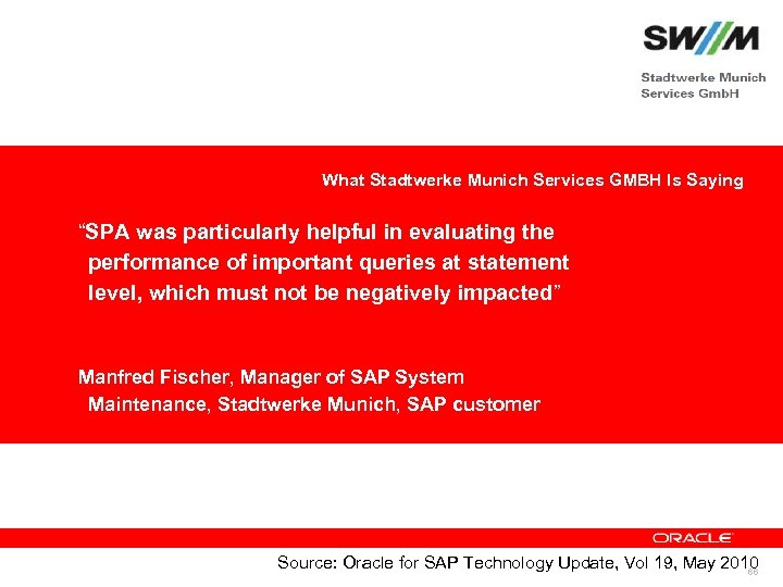 "What Stadtwerke Munich Services GMBH Is Saying ""SPA was particularly helpful in evaluating the"