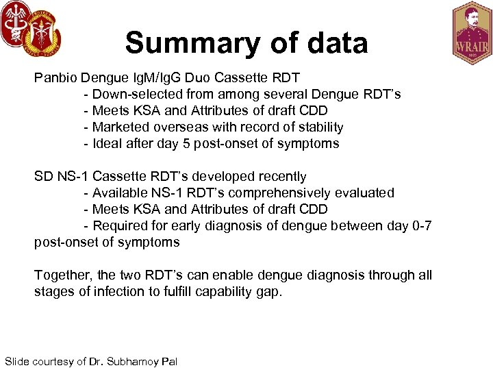 Summary of data Panbio Dengue Ig. M/Ig. G Duo Cassette RDT - Down-selected from
