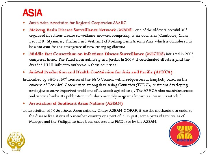 ASIA South Asian Association for Regional Cooperation SAARC Mekong Basin Disease Surveillance Network (MBDS)-