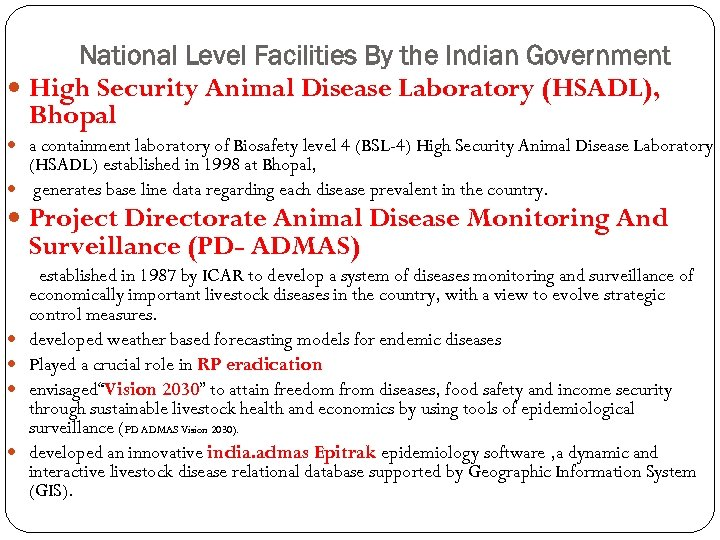 National Level Facilities By the Indian Government High Security Animal Disease Laboratory (HSADL), Bhopal