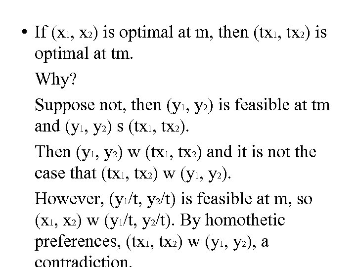 • If (x 1, x 2) is optimal at m, then (tx 1,