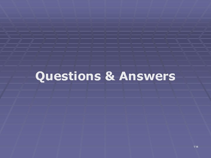 Questions & Answers 114