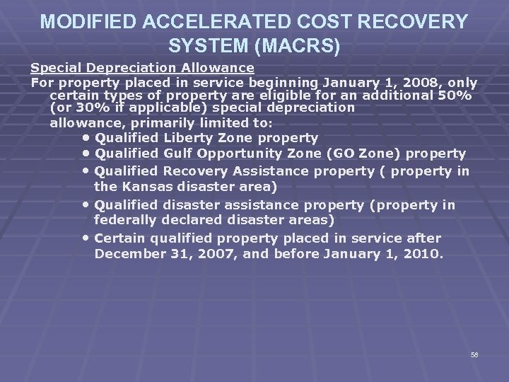 MODIFIED ACCELERATED COST RECOVERY SYSTEM (MACRS) Special Depreciation Allowance For property placed in service