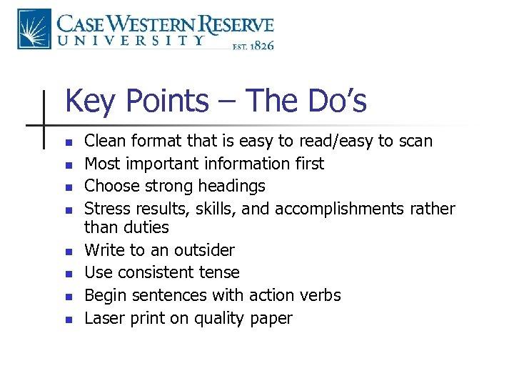 Key Points – The Do's n n n n Clean format that is easy