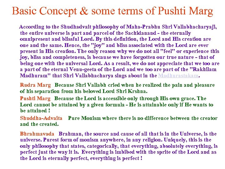 Basic Concept & some terms of Pushti Marg According to the Shudhadvait philosophy of
