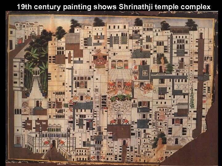 19 th century painting shows Shrinathji temple complex