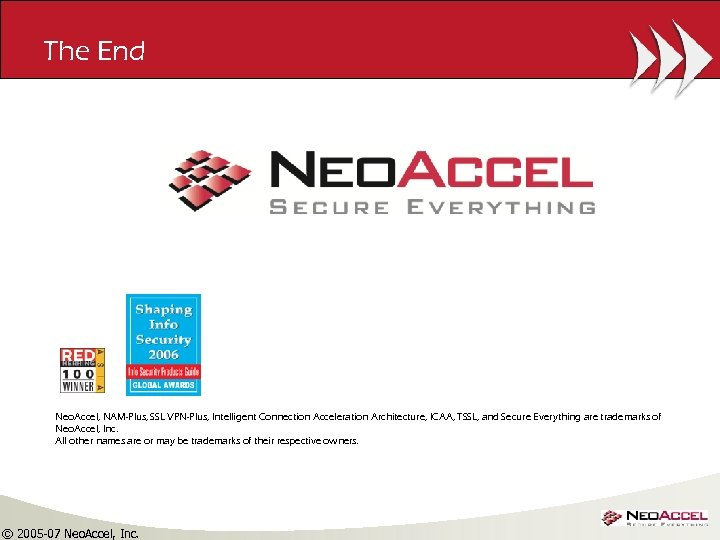 The End Neo. Accel, NAM-Plus, SSL VPN-Plus, Intelligent Connection Acceleration Architecture, ICAA, TSSL, and