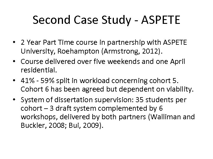Second Case Study - ASPETE • 2 Year Part Time course in partnership with