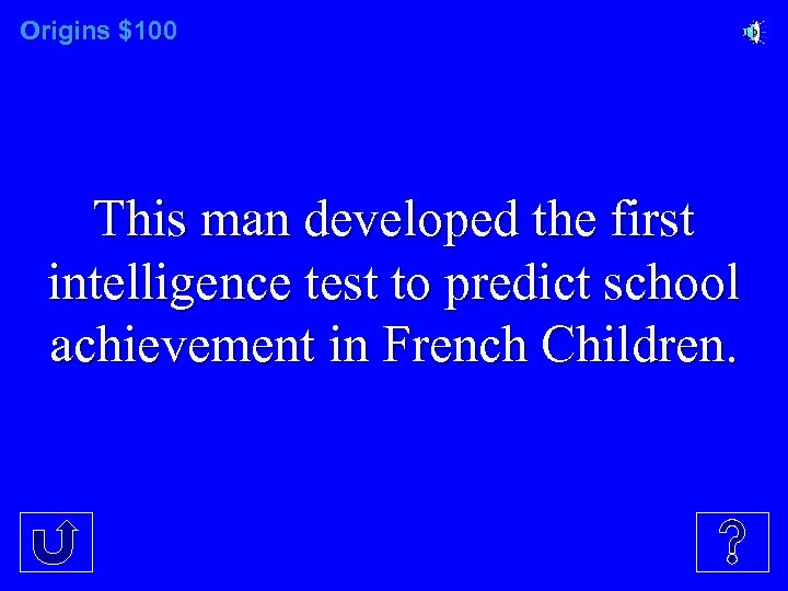 Origins $100 This man developed the first intelligence test to predict school achievement in