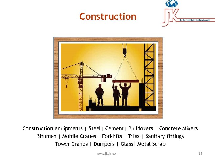Construction equipments | Steel| Cement| Bulldozers | Concrete Mixers Bitumen | Mobile Cranes |