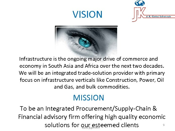 VISION Infrastructure is the ongoing major drive of commerce and economy in South Asia