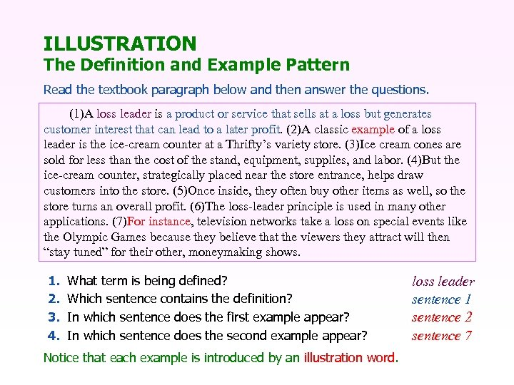 ILLUSTRATION The Definition and Example Pattern Read the textbook paragraph below and then answer