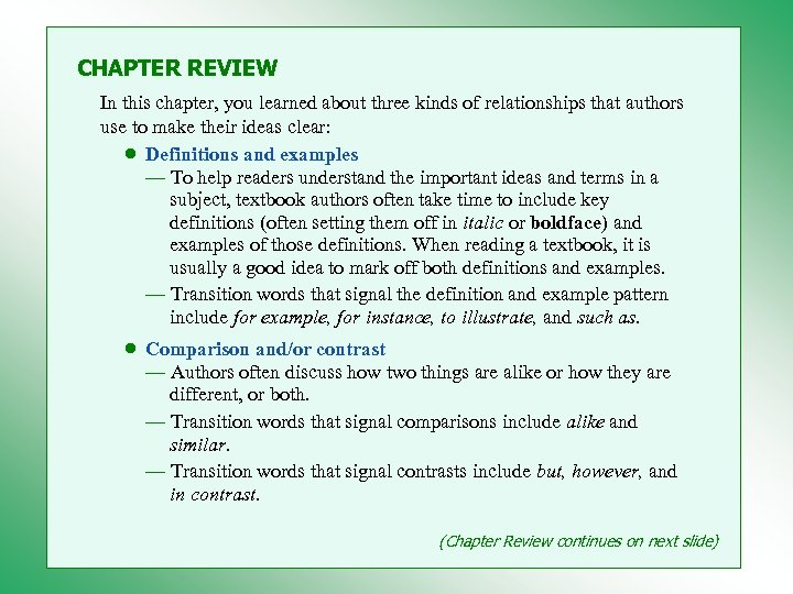 CHAPTER REVIEW In this chapter, you learned about three kinds of relationships that authors