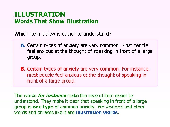 ILLUSTRATION Words That Show Illustration Which item below is easier to understand? A. Certain