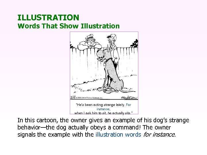 """ILLUSTRATION Words That Show Illustration """"He's been acting strange lately. For instance, when I"""
