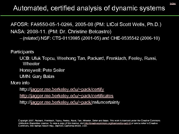 Automated, certified analysis of dynamic systems AFOSR: FA 9550 -05 -1 -0266, 2005 -08