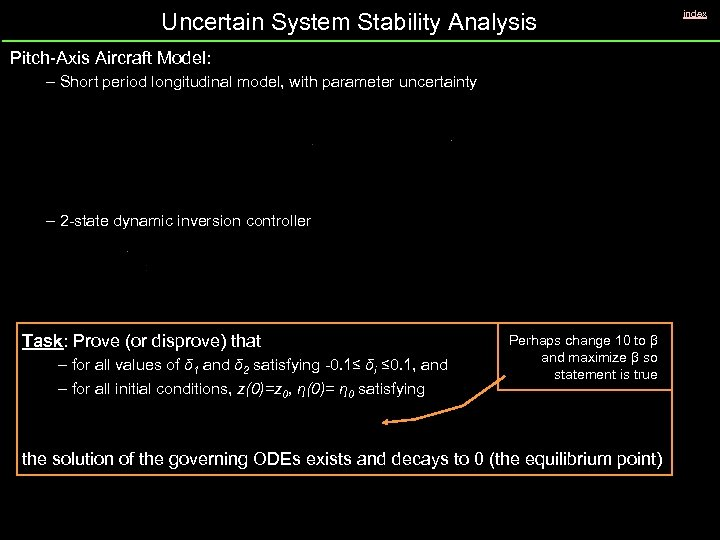Uncertain System Stability Analysis Pitch-Axis Aircraft Model: – Short period longitudinal model, with parameter