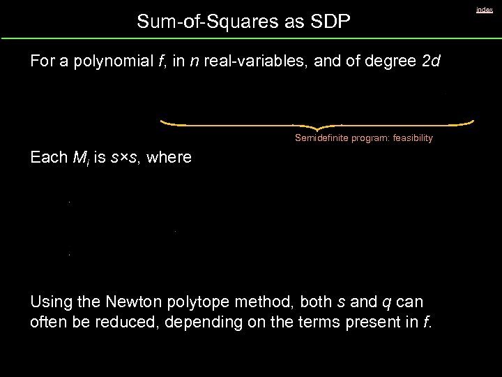 Sum-of-Squares as SDP For a polynomial f, in n real-variables, and of degree 2