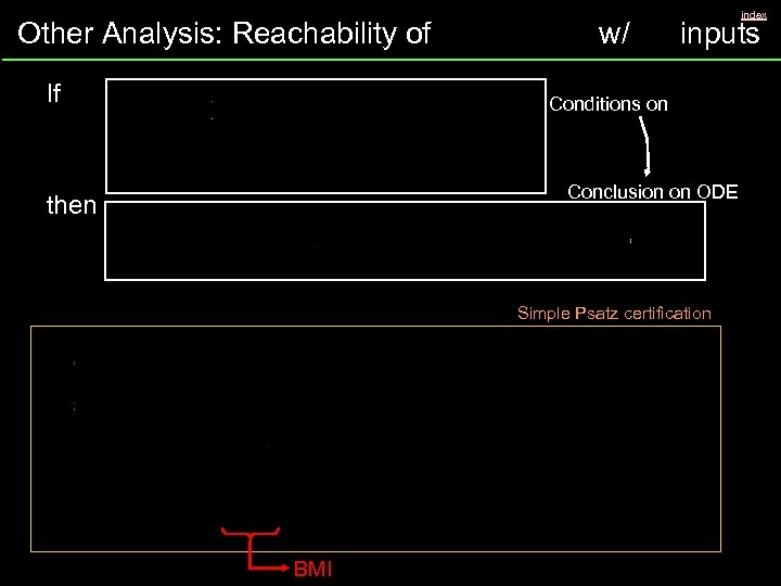 Other Analysis: Reachability of If w/ inputs Conditions on Conclusion on ODE then Simple