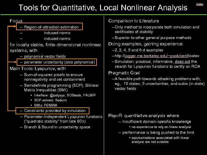 Tools for Quantitative, Local Nonlinear Analysis Focus index Comparison to Literature – Region-of-attraction estimation