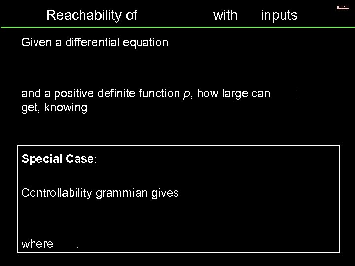 Reachability of with inputs Given a differential equation and a positive definite function p,