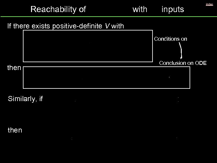 Reachability of with inputs index If there exists positive-definite V with Conditions on then