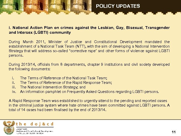POLICY UPDATES i. National Action Plan on crimes against the Lesbian, Gay, Bisexual,