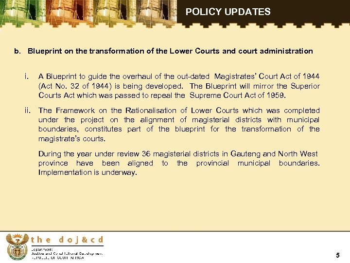 POLICY UPDATES b. Blueprint on the transformation of the Lower Courts and court