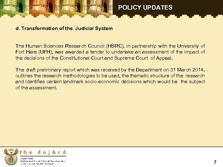 POLICY UPDATES d. Transformation of the Judicial System The Human Sciences Research Council