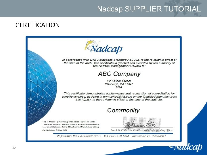 Nadcap SUPPLIER TUTORIAL CERTIFICATION 42
