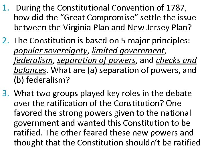 "1. During the Constitutional Convention of 1787, how did the ""Great Compromise"" settle the"
