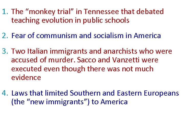 "1. The ""monkey trial"" in Tennessee that debated teaching evolution in public schools 2."