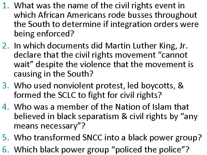1. What was the name of the civil rights event in which African Americans