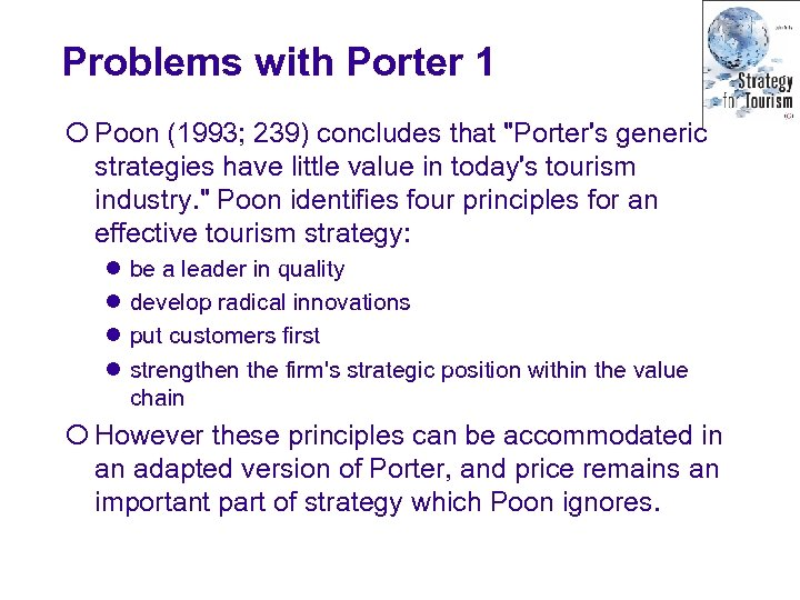 Problems with Porter 1 ¡ Poon (1993; 239) concludes that