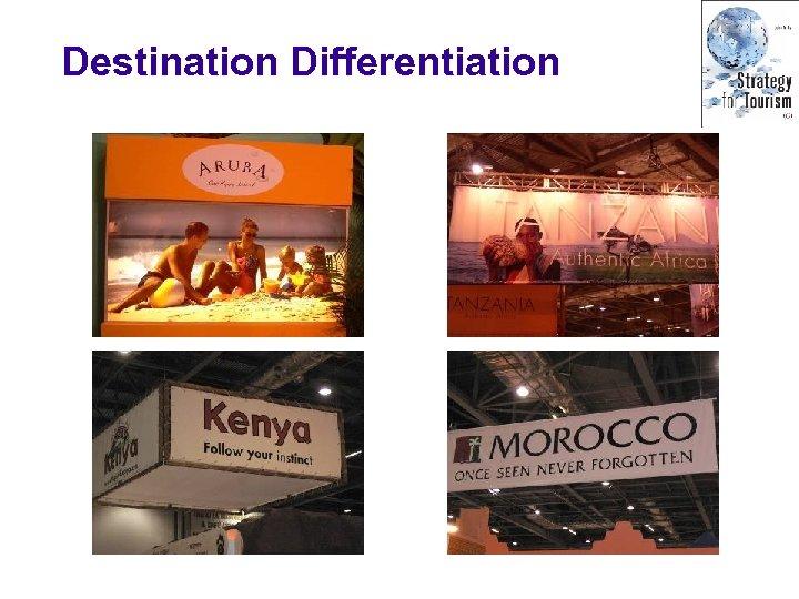 Destination Differentiation