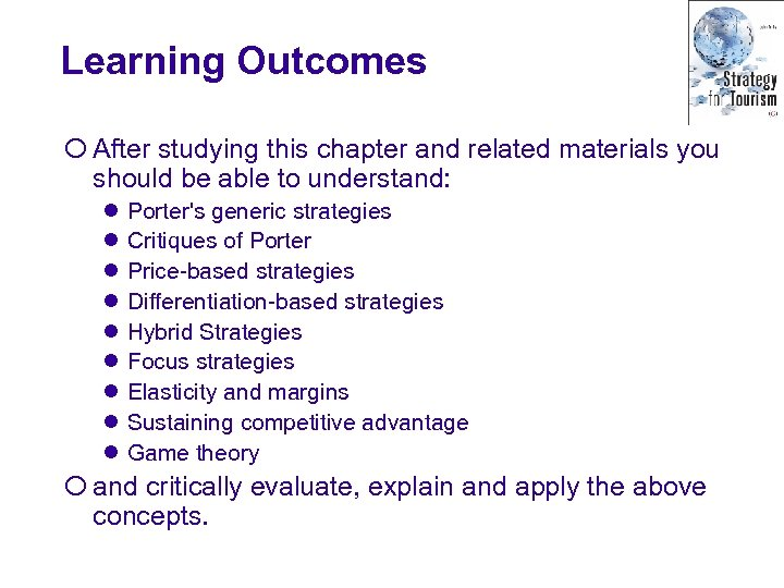 Learning Outcomes ¡ After studying this chapter and related materials you should be able