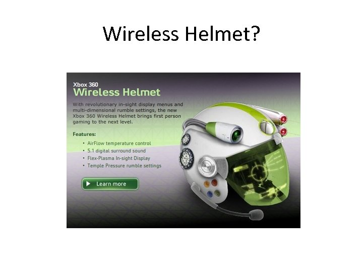 Wireless Helmet?