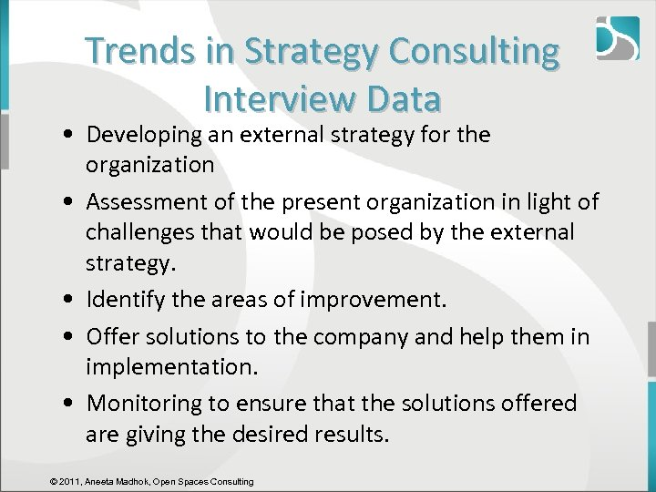 Trends in Strategy Consulting Interview Data • Developing an external strategy for the organization