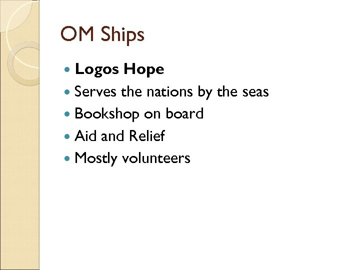 OM Ships Logos Hope Serves the nations by the seas Bookshop on board Aid