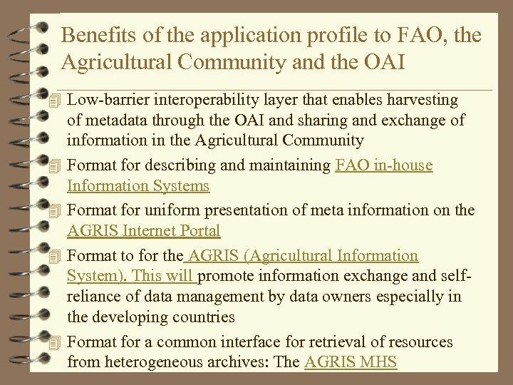 Benefits of the application profile to FAO, the Agricultural Community and the OAI 4