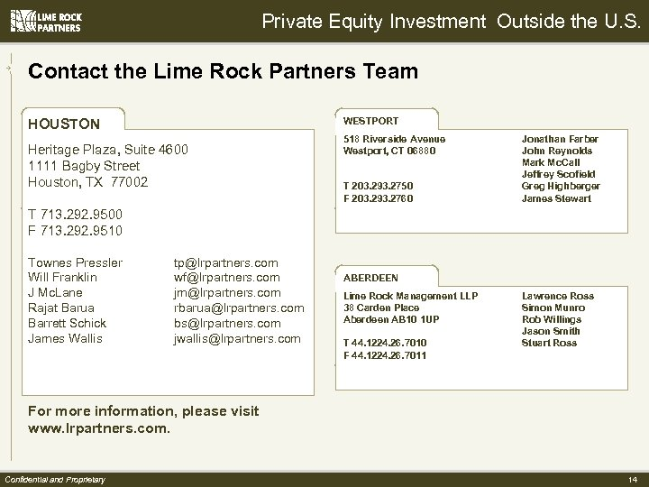 Private Equity Investment Outside the U. S. Contact the Lime Rock Partners Team WESTPORT