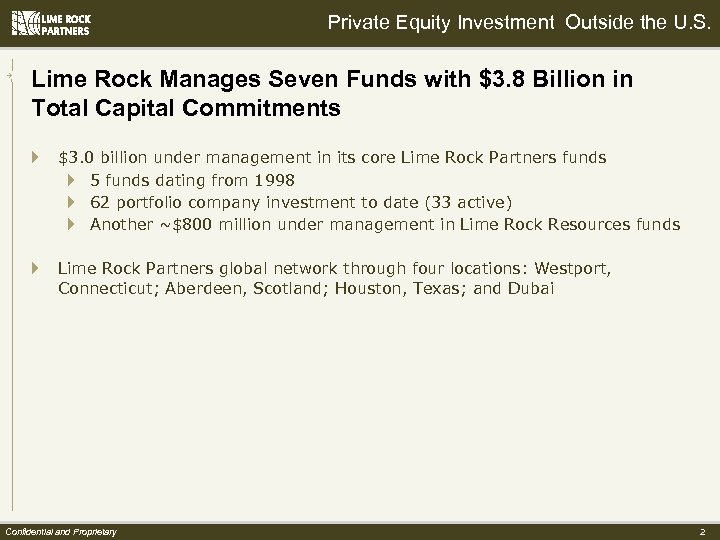 Private Equity Investment Outside the U. S. Lime Rock Manages Seven Funds with $3.